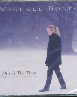 Michael Bolton: This Is The Time