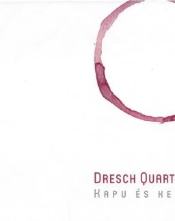 Dresch Quartet: Kapu és kert