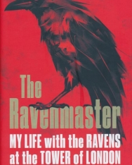 Christopher Skaife:The Ravenmaster - My life with the ravens at the Tower of London