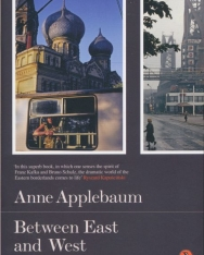 Anne Applebaum: Between East and West