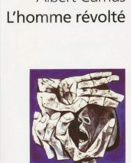 Albert Camus: L' Homme Revolte