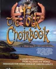 Folk Choirbook (music from Australia, Scotland, Africa, Ireland, Brasil, Japan, America, Israel, Sweden)