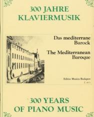 300 év zongoramuzsikája - Mediterrán barokk