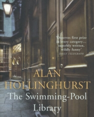 Alan Hollinghurst: The Swimming-Pool Library