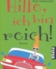 Kim Schneyder: Hilfe, ich bin reich!