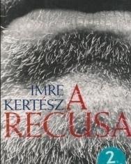 Kertész Imre: A Recusa (A kudarc portugál nyelven)