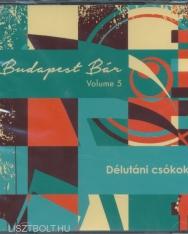 Budapest Bár: Délutáni csókok