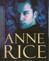 Anne Rice: Lasher - Lives of the Mayfair Witches