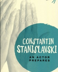 Constantin Stanislavski: An Actor Prepares