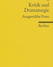 Gotthold Ephraim Lessing: Kritik und Dramaturgie