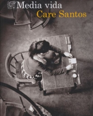 Care Santos: Media vida: Premio Nadal de Novela 2017