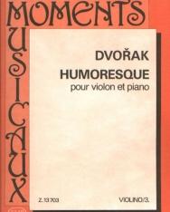 Antonin Dvorák: Humoresque hegedűre, zongorakísérettel