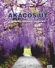 Akácos út - Örökzöld dallamok zongorára