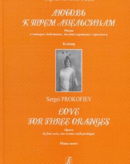 Sergei Prokofiev: Love for Three Oranges - zongorakivonat (orosz)