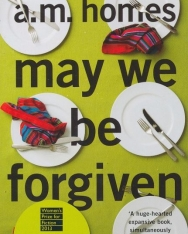 A. M. Homes: May We Be Forgiven