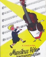 R. Chitz Klára: Muzsikus Péter hangszerországban