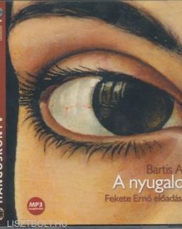 Bartis Attila: Nyugalom - MP3   Fekete Ernő előadásában