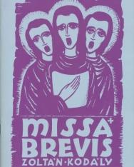 Kodály Zoltán: Missa Brevis