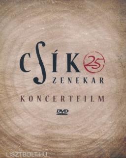 Csík zenekar: 25 - Koncertfilm DVD