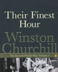 Winston Churchill: Their Finest Hour - The Second World War volume II