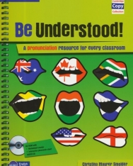 Be Understood! Book with CD-ROM and Audio CD - A pronunciation resource for every classroom