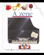 A zene - Kis felfedező zsebkönyvek