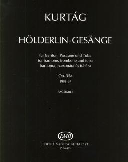 Kurtág György: Hölderlin-Gesänge baritonra, harsonára és tubára (facsimile)