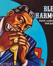 Blues Harmonica - dalok szájharmonikára TAB jelzéssel (CD-melléklettel)