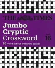 The Times Jumbo Cryptic Crossword Book 16 - 50 World-Famous Crossword Puzzles