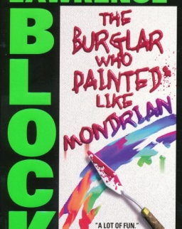 Lawrence Block:The Burglar Who Painted Like Mondrian