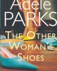Adele Parks: The Other Women's Shoes