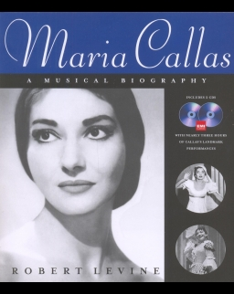 Callas - A Musical Biography + 2 CD