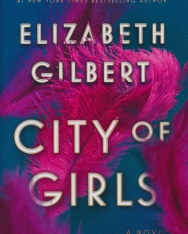 Elizabeth Gilbert: City of Girls