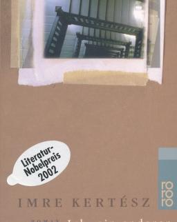 Kertész Imre: Ich - ein anderer (Valaki más német nyelven)