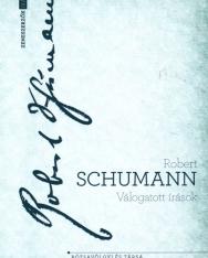 Robert Schumann: Válogatott írások