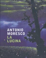 Antonio Moresco: La lucina