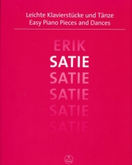 Erik Satie: Easy Piano Pieces and Dances