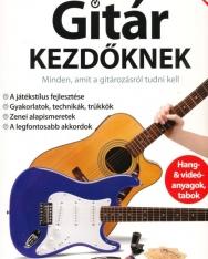Gitár kezdőknek - Minden, amit a gitározásról tudni kell