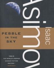 Isaac Asimov: Pebble in the Sky