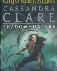 Cassandra Clare: City of Fallen Angels (The Mortal Instruments Book 4)