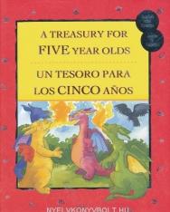 A Treasury for Five Year Olds - Un Tesoro Para los Cinco Anos