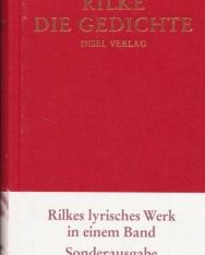 Rainer Maria Rilke: Die Gedichte