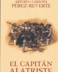 Arturo y Carlota Pérez-Reverte: El Capitán Alatriste