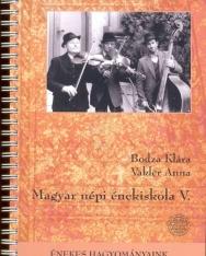 Bodza Klára-Vakler Anna: Magyar népi énekiskola V. + 2 CD