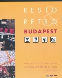 Resto and retro Budapest - Elegant bars & restaurants, underground places & music ruin pubs