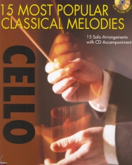 15 Most Popular Classical Melodies for Cello solo (+ CD)