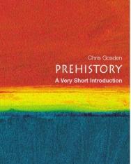 Chris Gosden: Prehistory - A Very Short Introduction