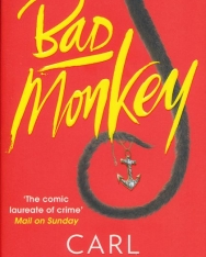 Carl Hiaasen: Bad Monkey