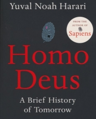 Yuval Noah Harari: Homo Deus - A Brief History of Tomorrow