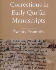 Daniel Alan Brubaker:Corrections in Early Quran Manuscrips - Twenty Examples